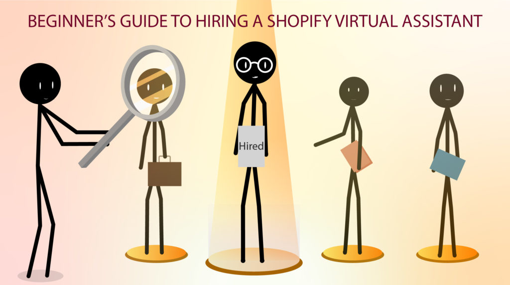 BEGINNER'S GUIDE TO HIRING A SHOPIFY VIRTUAL ASSISTANT